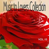 Music  To Lovers Collection, Vol.10 by Various Artists