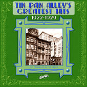 Play & Download Tin Pan Alley's Greatest Hits, 1922-1929 by Various Artists | Napster
