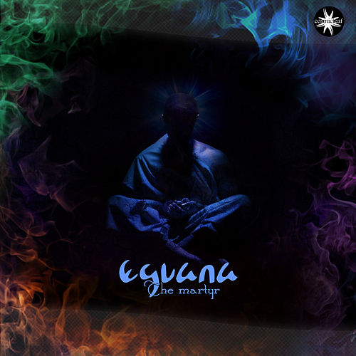 Play & Download The Martyr by Eguana | Napster