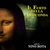 Play & Download Il furto della Gioconda by Nino Rota | Napster