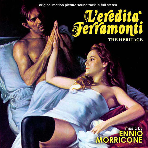 Play & Download L'eredità Ferramonti by Ennio Morricone | Napster