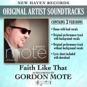 Faith Like That (Performance Tracks) - EP by Gordon Mote