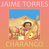 Play & Download Charango by Jaime Torres | Napster