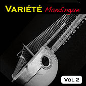 Play & Download Variété Mandingue Vol. 2 by Various Artists | Napster