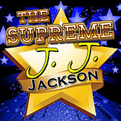 Play & Download The Supreme J. J. Jackson by J. J. Jackson | Napster