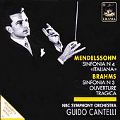 Play & Download Mendelssohn: Symphony No. 4 & Brahms: Symphony No. 3 by Guido Cantelli | Napster