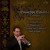 Giambattista Martini: Toccata in D Major for Trumpet and Organ (New Version) by Giuseppe Galante