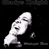 Play & Download Midnight Train by Gladys Knight | Napster