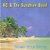 Shake Your Booty by KC & the Sunshine Band