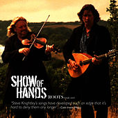 Play & Download Roots - Single Mix by Show of Hands | Napster