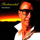 Sentimental by Pete Anderson
