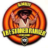 Play & Download The Stoned Ranger Rides Again by DJ Wally | Napster
