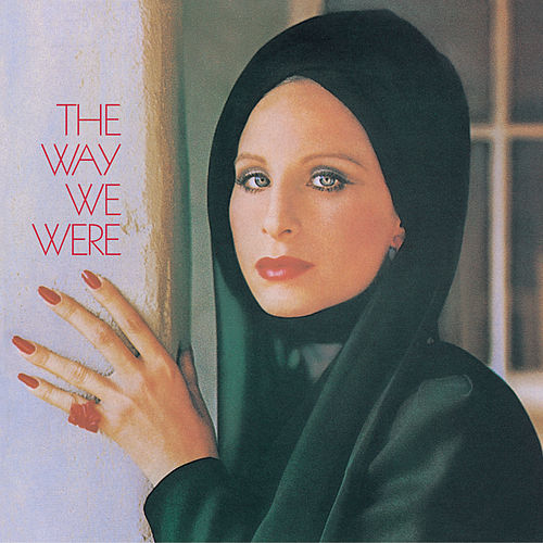 Play & Download The Way We Were by Barbra Streisand | Napster