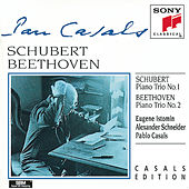 Schubert: Piano Trio No. 1; Beethoven: Piano Trio No. 2 by Pablo Casals