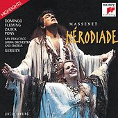 Play & Download Hérodiade (Highlights):  Opéra en quatre actes en sept tableaux by Juan Pons; Renée Fleming | Napster