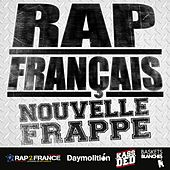 Play & Download Rap français : Nouvelle frappe by Various Artists | Napster