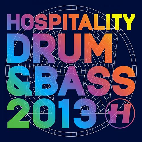 Hospitality Drum & Bass 2013 by Various Artists