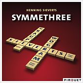 Play & Download Henning Sieverts: Symmethree by Various Artists | Napster