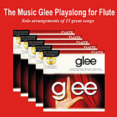 Play & Download The Music Glee Playalong for Flute by Glee Club | Napster