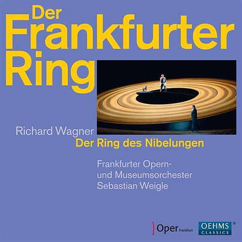Play & Download Wagner: Der Frankfurter Ring by Various Artists | Napster