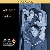 Milken Archive Digital, Volume 20, Album 1: L'dor vador by Various Artists