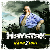 Hard 2 Love by Haystak