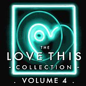 The Love This Collection, Vol.4 (Bonus Tracks) by Various Artists