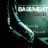 Play & Download Basement Jack by Alan Howarth | Napster