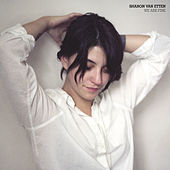 Play & Download We Are Fine b/w Hotel 2 Tango by Sharon Van Etten | Napster
