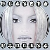 Play & Download Planeta Paulina by Paulina Rubio | Napster