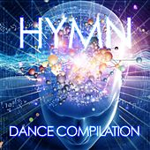 Play & Download Hymn (Dance Compilation) by Various Artists | Napster