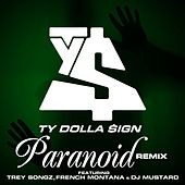 Play & Download Paranoid (Remix) by Ty Dolla $ign | Napster