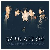 Schlaflos by Jennifer Rostock