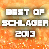 Best of Schlager 2013 by Various Artists