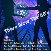 Play & Download Those Were the 80's by Various Artists | Napster