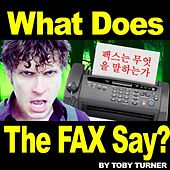 Play & Download The Fax (What Does the Fax Say?) [feat. Terabrite] by Toby Turner | Napster