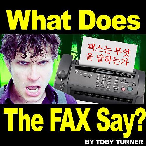 The Fax (What Does the Fax Say?) [feat. Terabrite] by Toby Turner