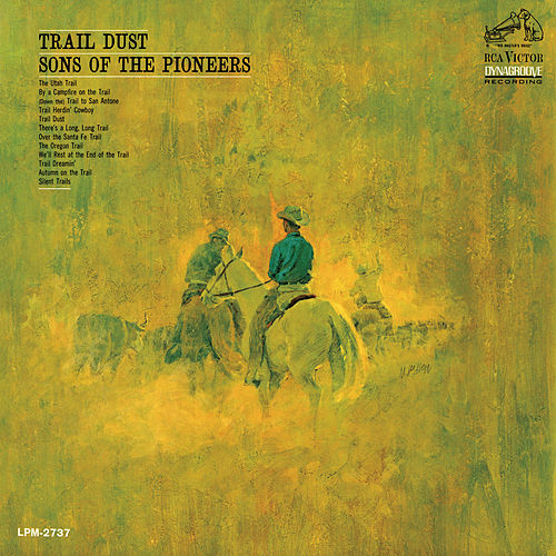 Trail Dust by The Sons of the Pioneers