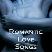 Romantic Love Songs by Various Artists