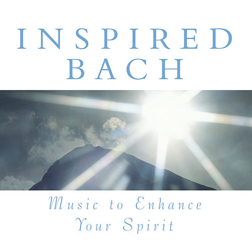 Play & Download Inspired Bach by Various Artists | Napster