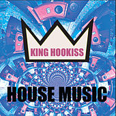 House Music EP by King Hookiss