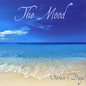 Play & Download Seven Days by MOOD | Napster
