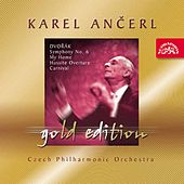 Play & Download Ančerl Gold 19 Dvořák: Symphony No. 6, My Home, Hussite Overture, Carnival by Czech Philharmonic Orchestra | Napster