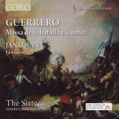 Guerrero: Missa de la batalla escoutez by The Sixteen