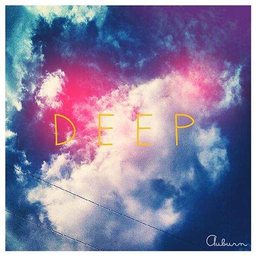 Play & Download Deep by AUBURN | Napster