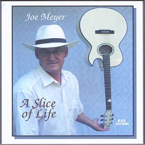 Play & Download A Slice of Life by Joe Meyer | Napster