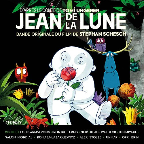 Play & Download Jean de la Lune (Moon Man / Stephan Schesch's Original Motion Picture Soundtrack) by Various Artists | Napster