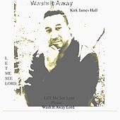Play & Download Let Me See Lord by Kirk James Hall | Napster