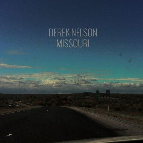 Play & Download Missouri by Derek Nelson | Napster