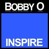 Inspire by Bobby O